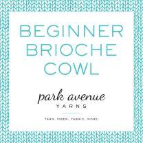 Beginner Brioche Cowl