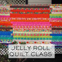 Jelly Roll Quilt Class